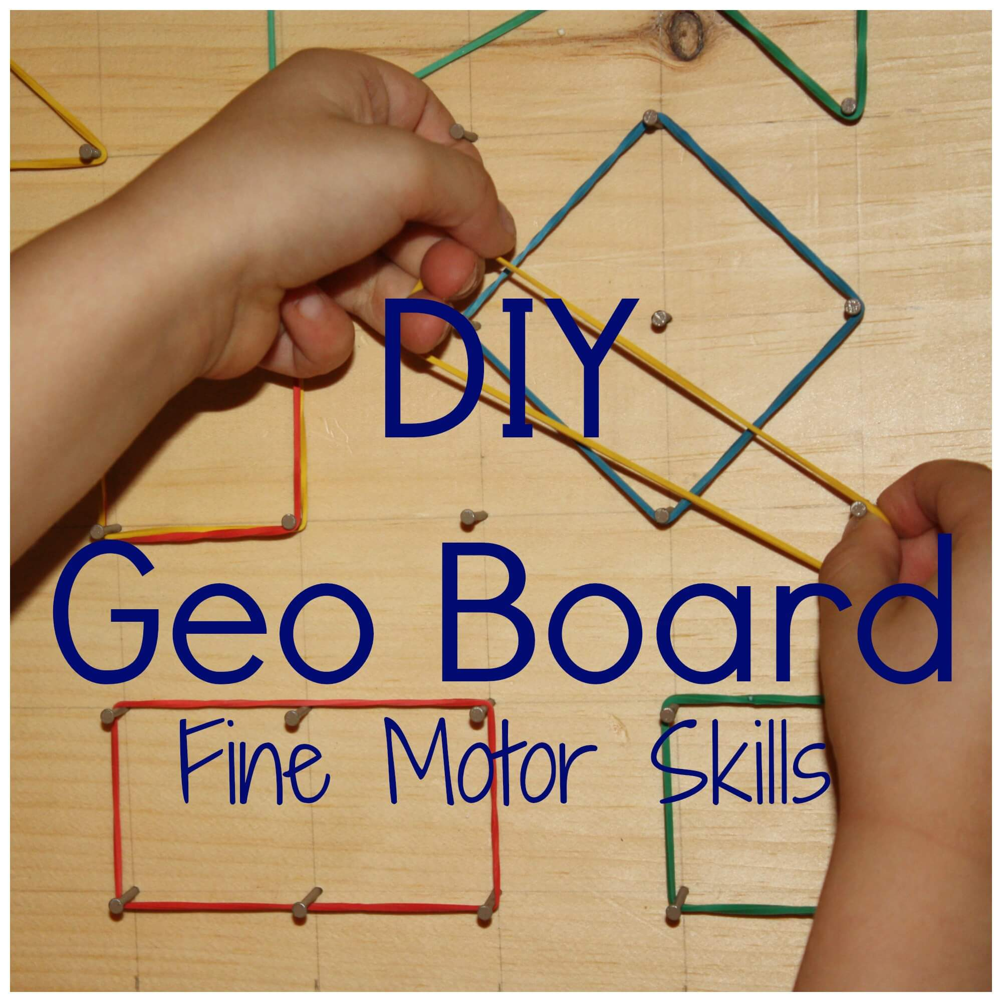 Diy simple geo board for fine motor and stem learning for Motor activities for preschoolers