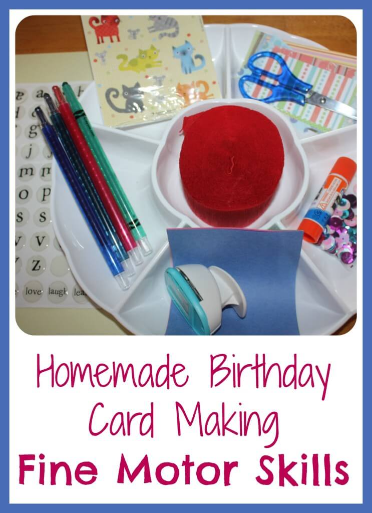 Homemade Birthday Card Making Fine Motor Skills