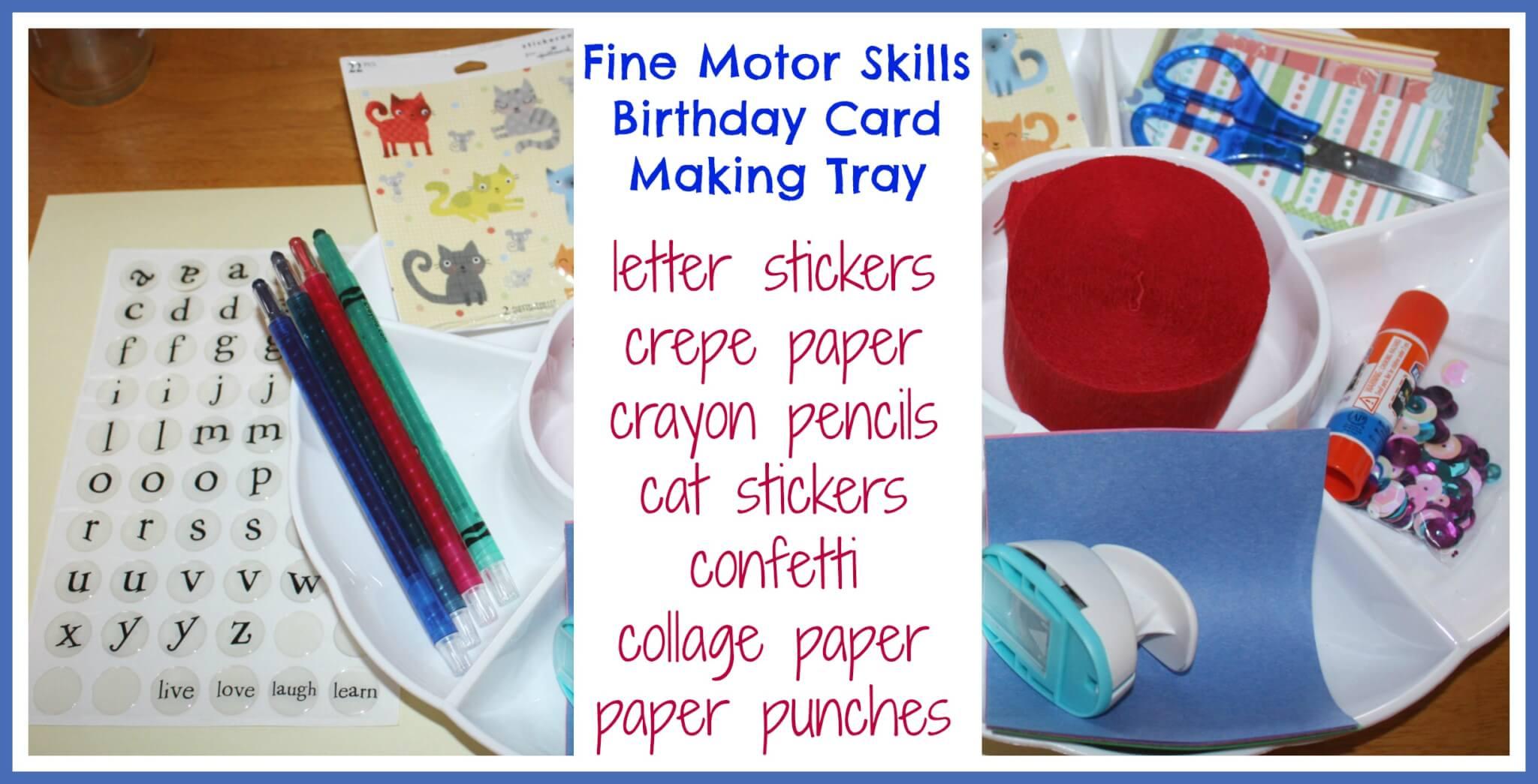 Homemade Birthday Card Fine Motor Skills Practice Fine Motor
