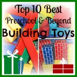 top 10 building toys