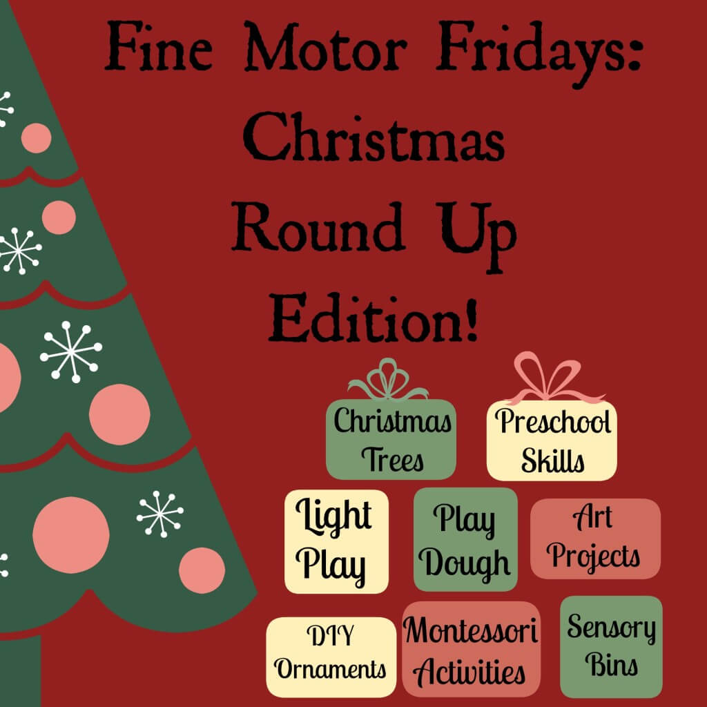 Fine Motor Fridays Christmas Round Up Edition from Lalymom