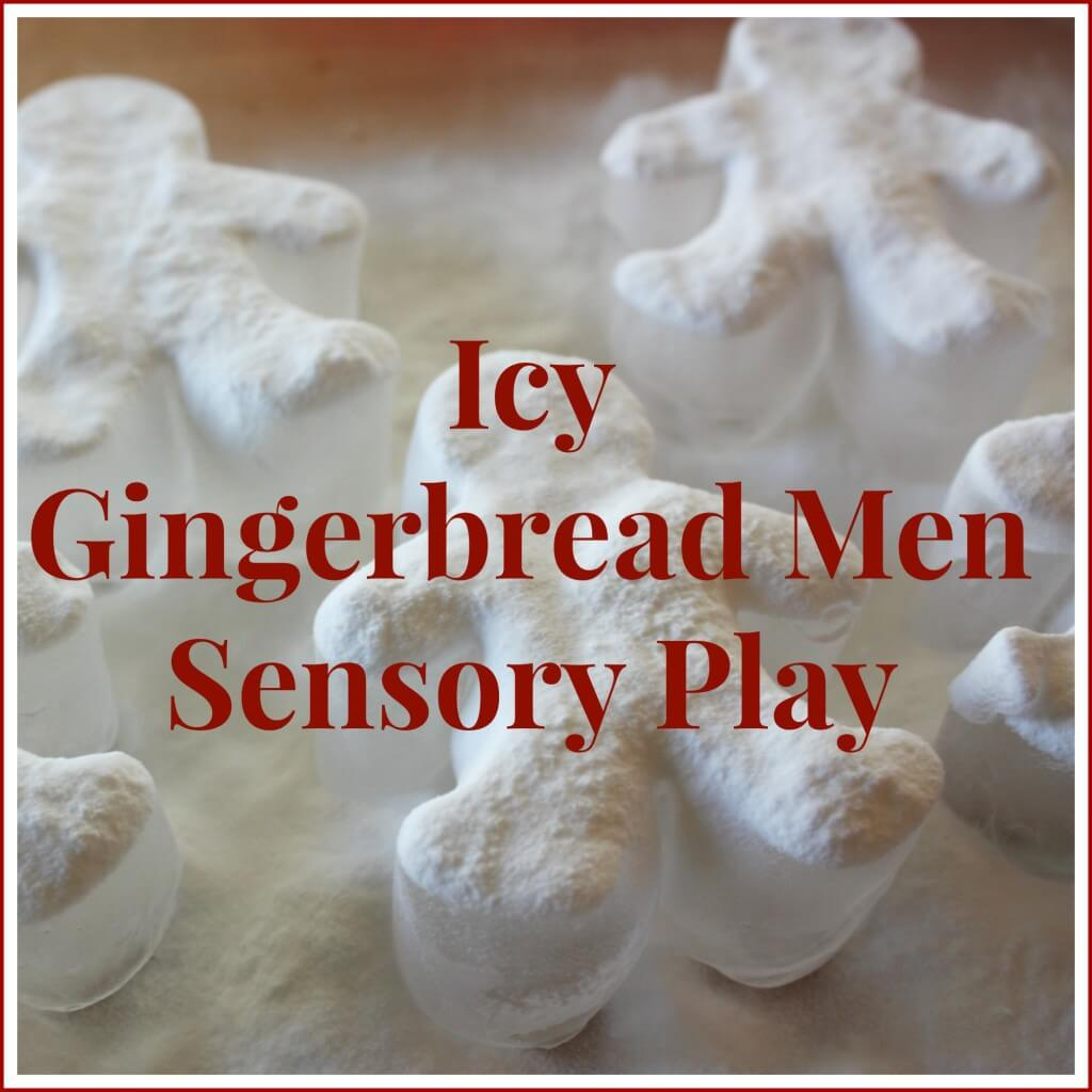 gingerbread men icy sensory play