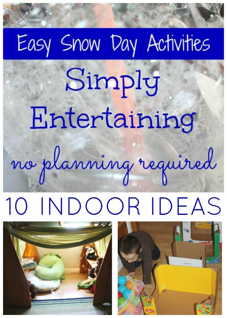 Snow Day Play Ideas for Kids 10 Indoor activities for kids no prep