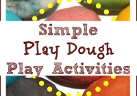 15 Simple PLay Dough Ideas
