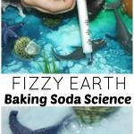 Earth Day Science Baking Soda Science Fizzy Earth Activity