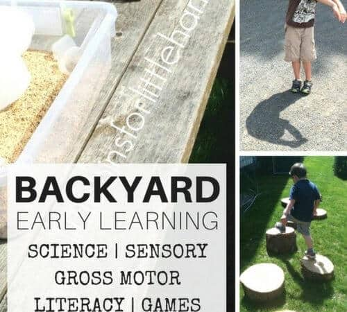 Backyard Activities for Outdoor Nature Science, Sensory Play, and Early Learning