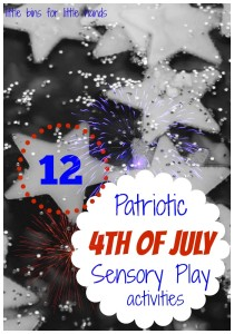 12 Patriotic 4th Of July Sensory Play Activities