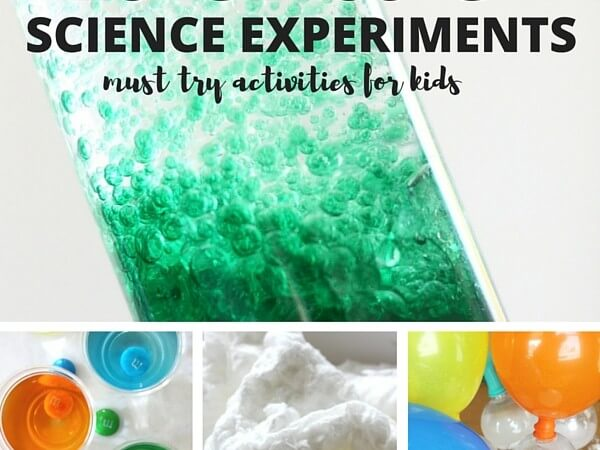 25 Must Try Classic Science Experiments For Kids