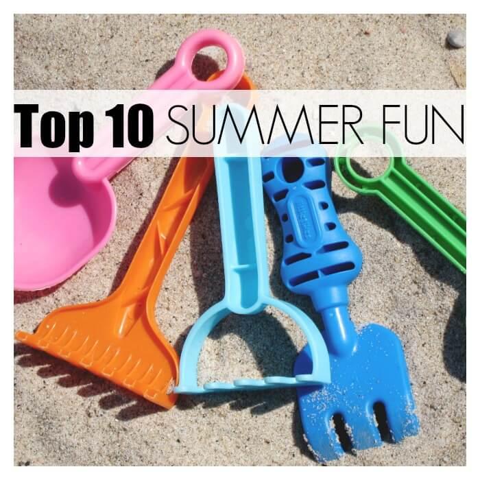Top 10 Summer Fun