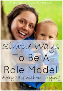 Simple Ways To Be A Role Model Behavior Everyday