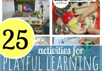 25 Activities For Playful Learning