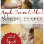 apple oobleck made with apple sauce solids liquids sensory science