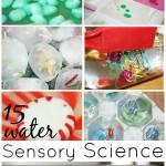 15 Water Sensory Science Activities