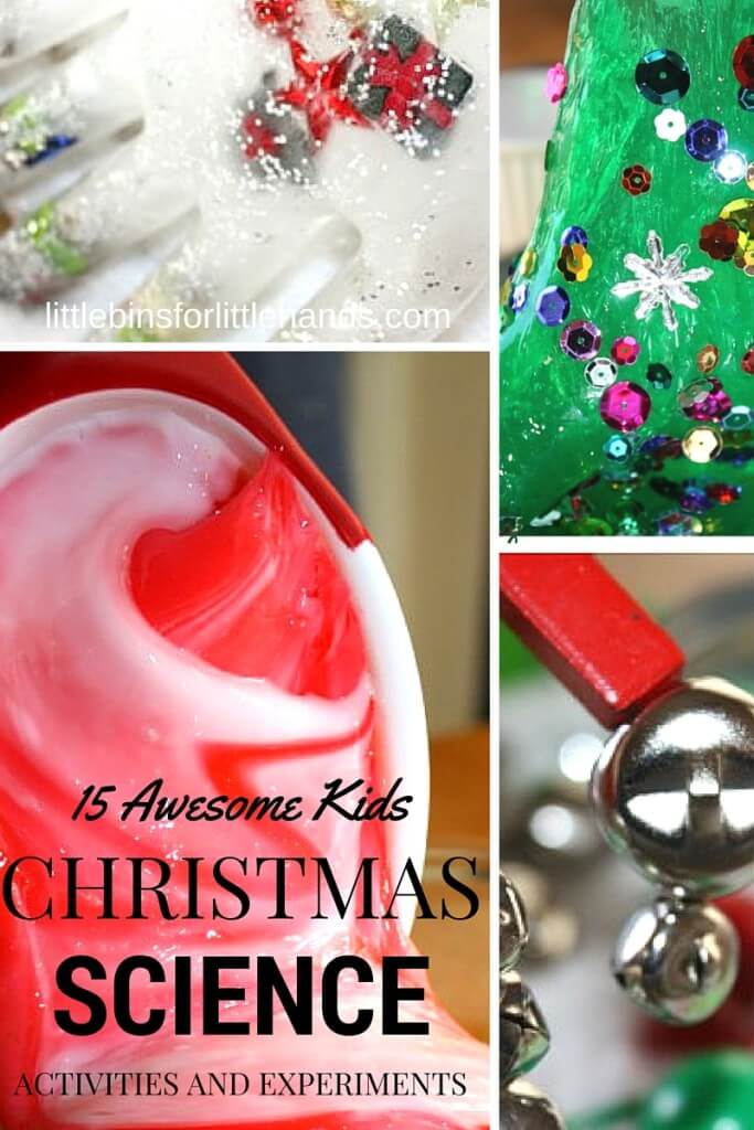 Christmas Science Activities and Experiments for Kids Holiday Ideas