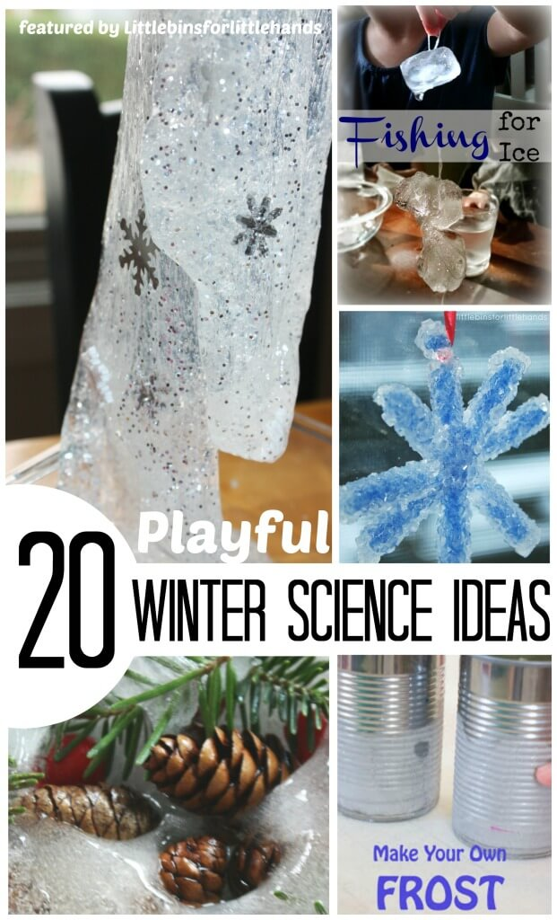 20 Playful Winter Science Ideas for Kids Winter Activities