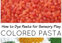 How to Dye Paste for Colored Pasta Sensory Play
