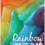 Rainbow Slime Recipe Spring Sensory Play Colored Slime