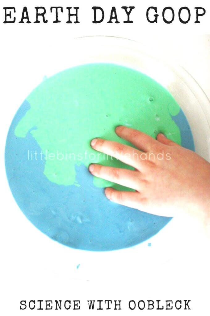 Earth Day oobleck science activity for kids. Learn how to make goop for Earth Day and explore Non-newtonian fluids too. Fun and simple Earth day science and sensory play all in one activity.