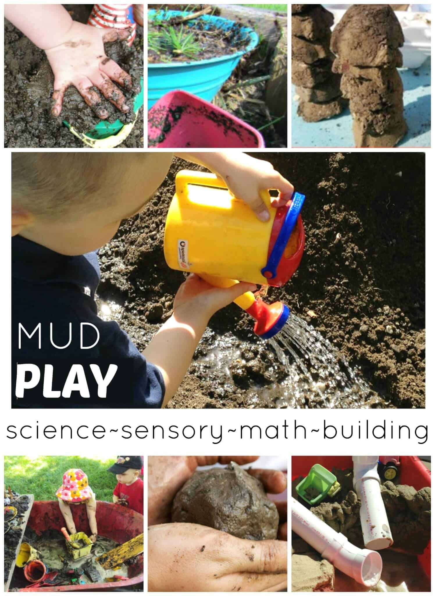 Mud play activities sensory science math building play for Science dirt