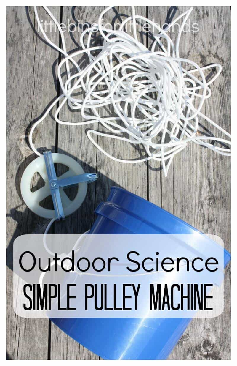 Homemade Outdoor Pulley Kids Simple Machines
