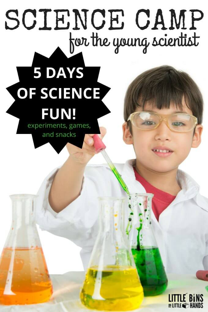 Summer Science Camp Experiments for the Young Scientist Week Long Experiments