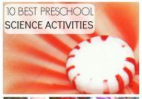 10 Best Preschool Science Activities back to School Preschool Science Experiments