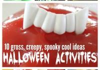 10 Gross Creepy Spooky halloween Activities and halloween Science Experiments