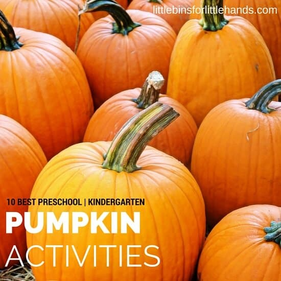 10 Best Kindergarten and Preschool Pumpkin Activities for Fall