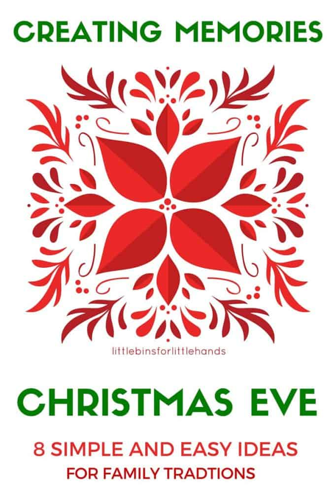 Easy Christmas Eve Activities for Families to create Christmas traditions and memories