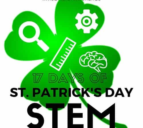 St Patricks Day STEM Activities and Science Experiments
