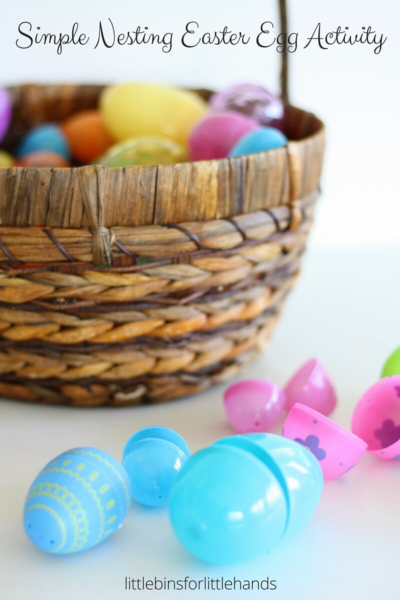 Nesting Eggs Easter Activity with Plastic Eggs
