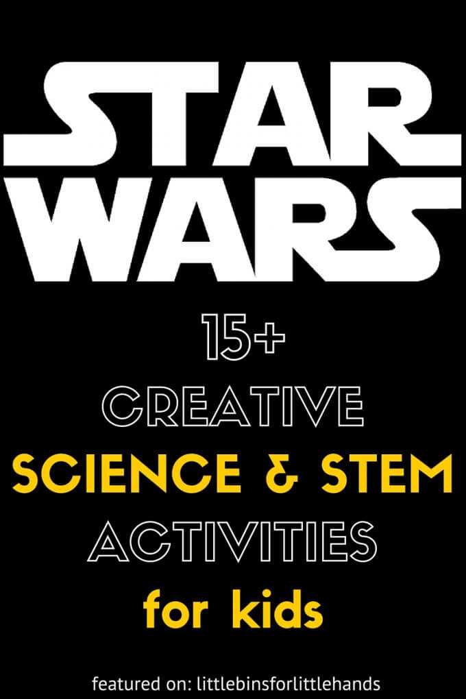 Star Wars science activities and STEM ideas for kids May 4th