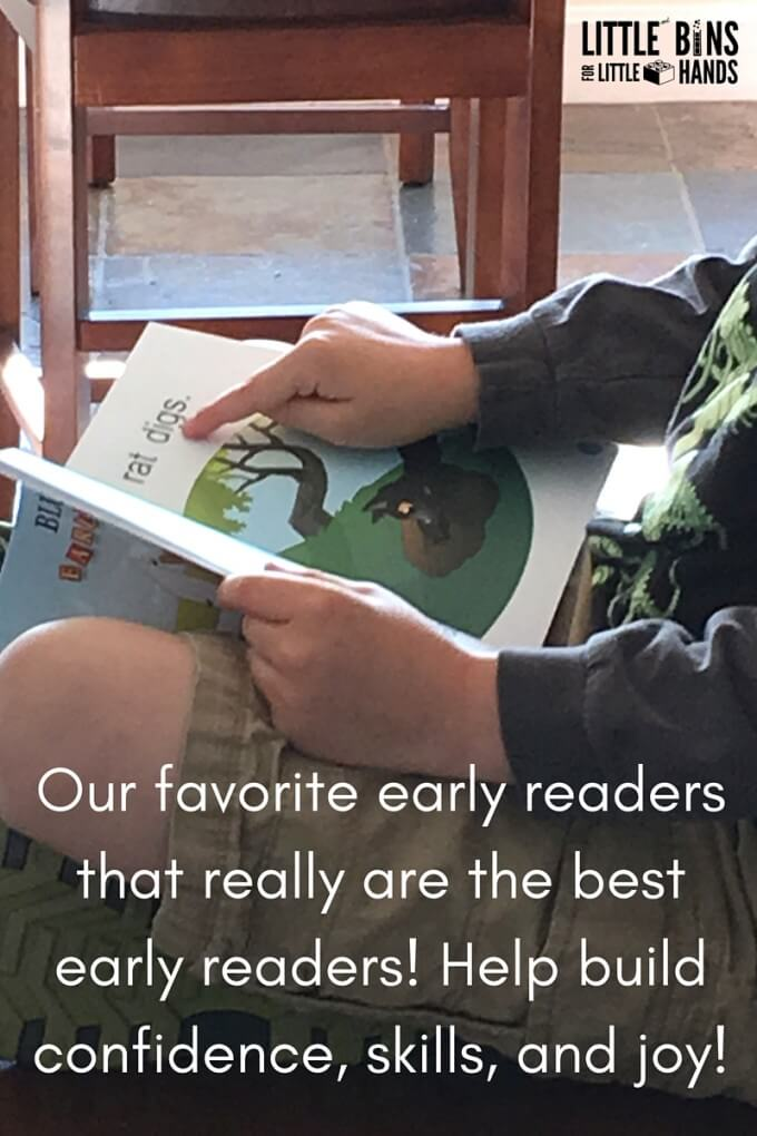 Our favorite early readers that really are early readers! Help build confidence, skills, and joy!