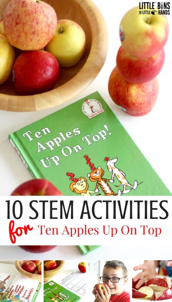 Ten Apples Up On Top 10 Apple STEM Activities for Kids
