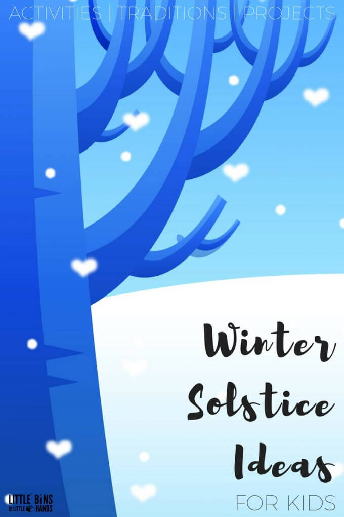 Winter solstice activities for kids and winter solstice traditions to try with your family or in the classroom