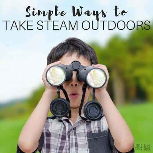Simple ways to take STEAM outdoors