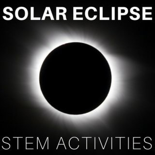 Solar Eclipse STEM Activities and Moon phases projects for kids