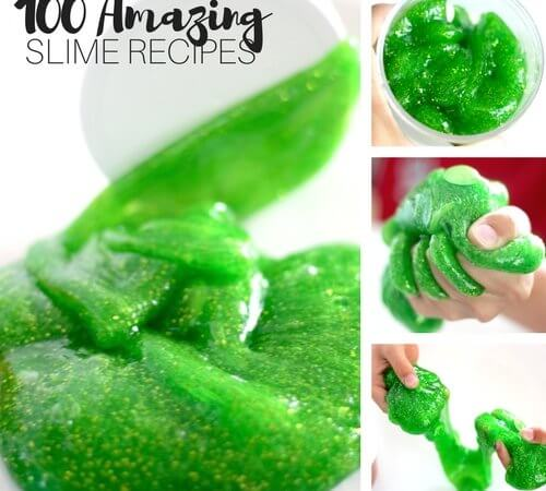 100 Awesome Ways To Make Slime Recipes and Ideas for Kids