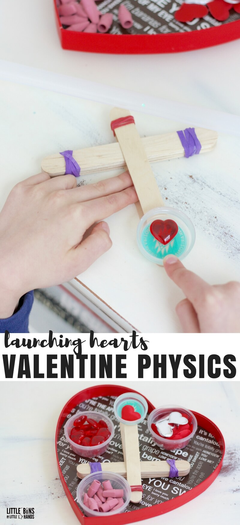 Valentines Day Physics Activities: Build a catapult simple machine with lever and test a variety of items for best launching capability!
