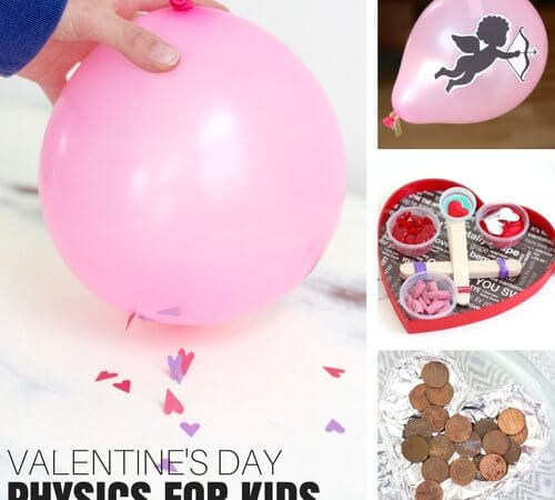 Valentines Day Physics Activities You Can Actually Do With Kids!