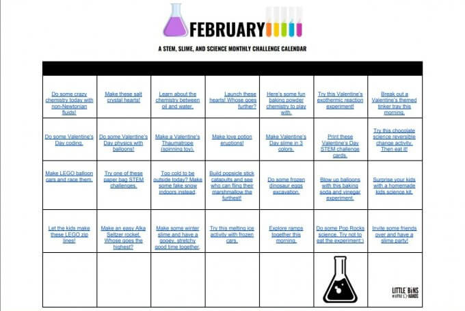 February STEM Calendar Monthly STEM Activities Calendars for Kids. Science experiments, homemade slime recipes, and fun STEM activities all on a clickable calendar you can download.