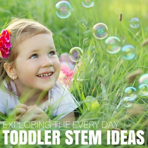 Toddler STEM Activities And Science Ideas For Young Kids