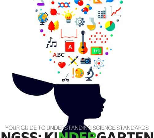 Kindergarten Science Standards and Experiments (NGSS Series)