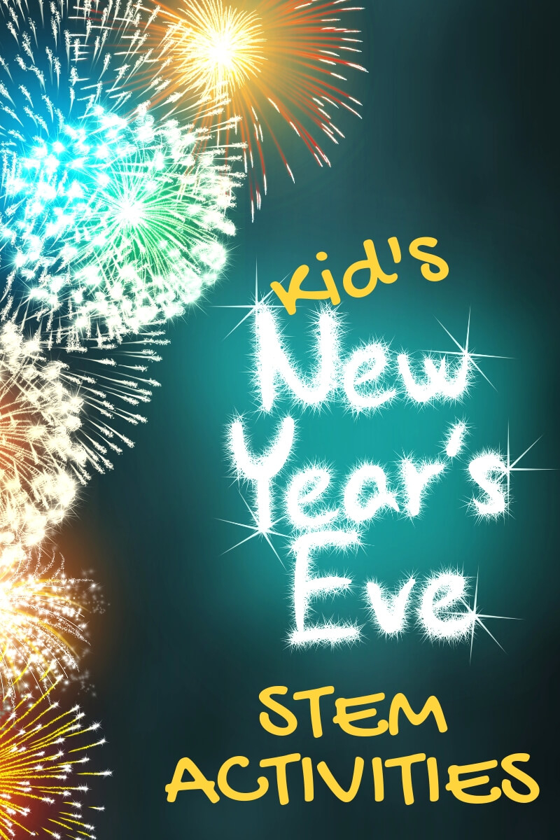 Easy New Years Eve STEM Activities for Kids
