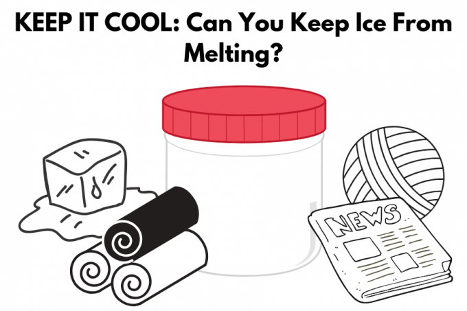 Keep ice cool and keep it from melting
